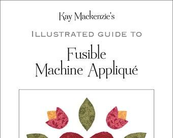 Fusible Machine Appliqué Instructions