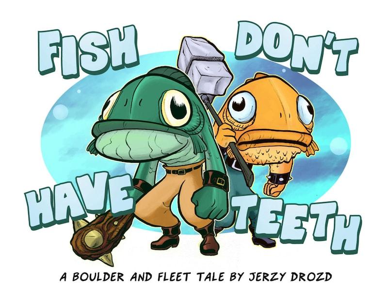 Fish Don't Have Teeth mini-comic image 0