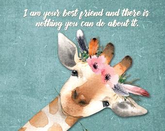 Artwork, Inspirational, Friendship, Watercolor, Giraffe, Best Friend, Humor, Digital, Download
