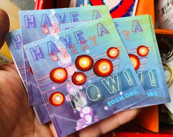 Have a great now! stickers!