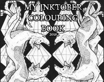 Inktober Colouring Book 2018 31 Individual Pages to DOWNLOAD and Colour!