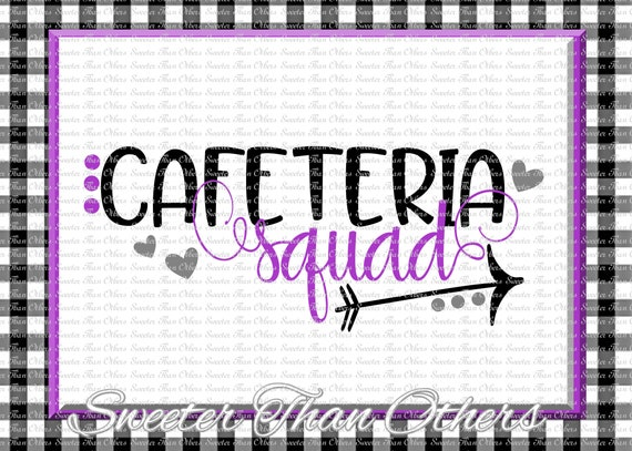 Cafeteria svg Cafeteria Squad svg Work Svg Dxf Silhouette | Etsy