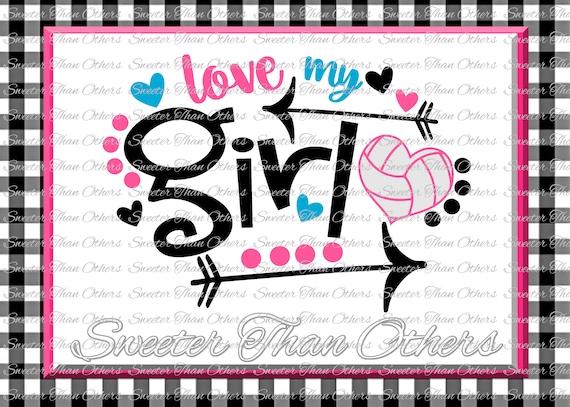 Volleyball Svg Love My Girl Volleyball Svg Design Vinyl Svg Etsy