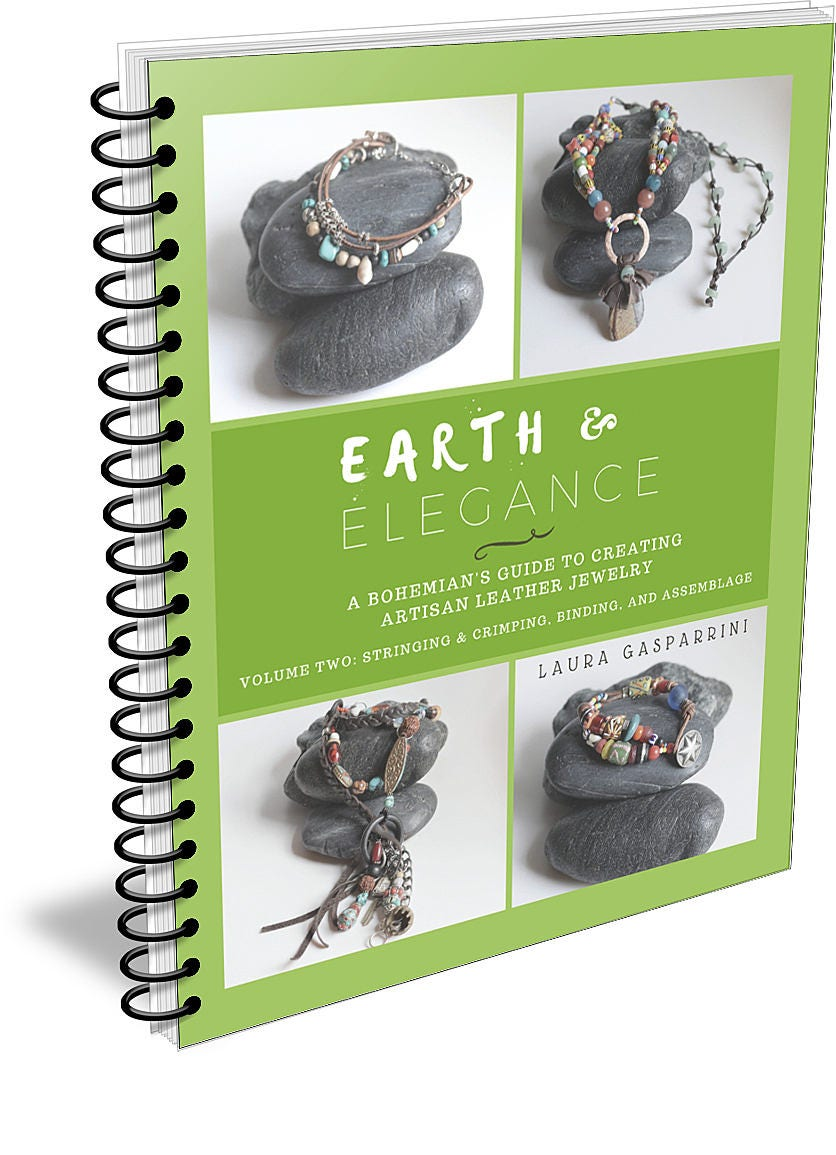 Earth Earth Earth & Elegance ~ Volume 2: Stringing, Crimping, Binding, and Assemblage, How-to make Artisan leather jewelry tutorials, make boho jewelry 4e4f75