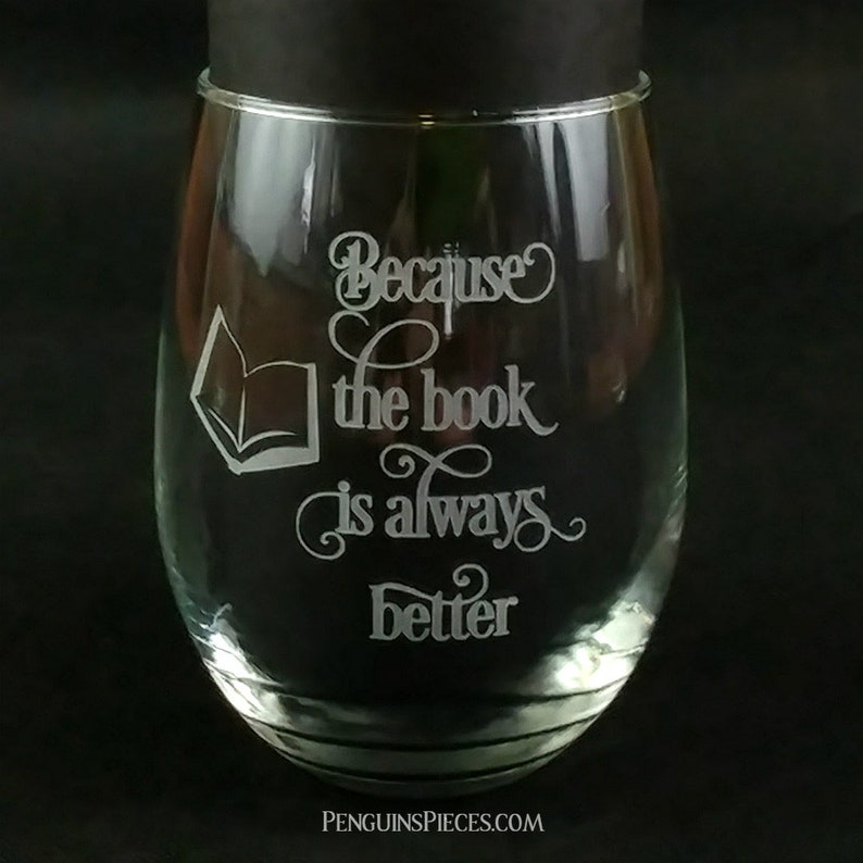 Etched Stemless Wine Glass  Because The Book Is Always Better image 0