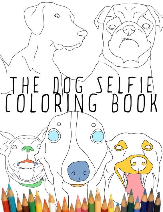 Dog Selfie Coloring Book Instant Download adult coloring | Etsy