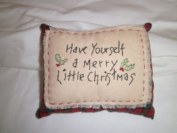Primitive Hand Embroidered Pillow,Handmade, Christmas, Saying, Primitive,