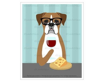 478D Wine Decor - Boxer Drinking Wine Wall Art - Wine Glass Print - Funny Dog Decor - Wine and Cheese - Boxer Dog Gifts - Wine Gift