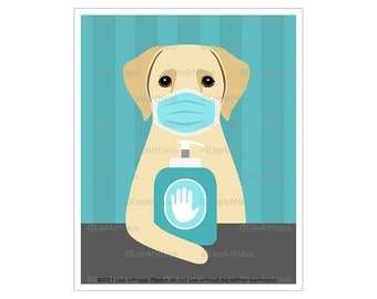 366D Face Mask Sign - Yellow Labrador Retriever Wearing Face Mask with Hand Sanitizer Wall Art - Wash Your Hands Sign - Lab Dog Art