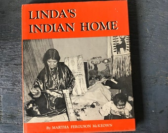 Linda's Indian Home - Martha Ferguson McKeown - Native American memoir - Pacific Northwest - First Peoples culture history - first ed - 1956