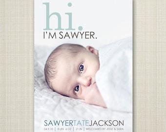 BIRTH ANNOUNCEMENT,  hi baby announcement hello baby baby boy announcement baby girl newborn printable digital announcement modern