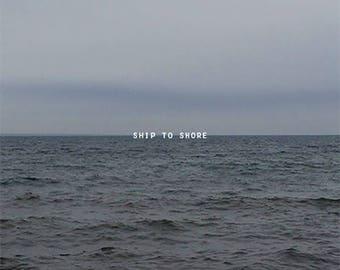 SHIP TO SHORE No1
