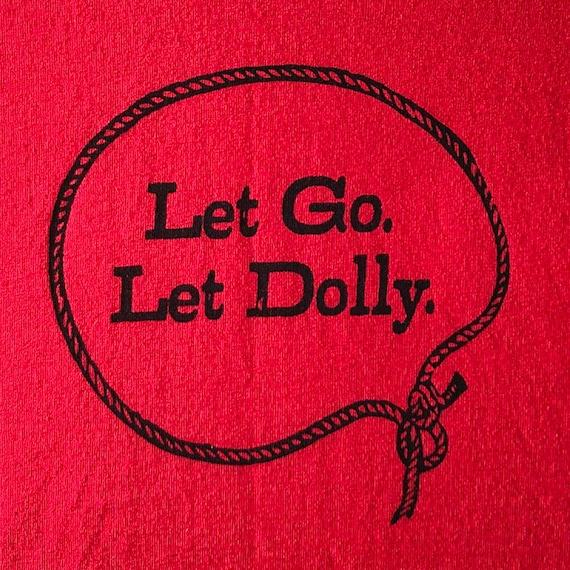 Let Go. Let Dolly.