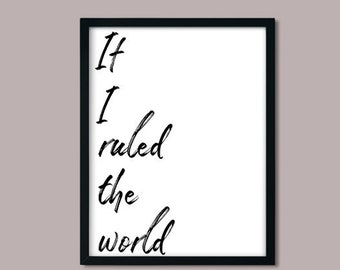 If I ruled the world - PRINTABLE wall art,download,print,playroom,housewarming,Lauryn Hill, Nas, Kurtis Blow,Hip Hop,1990's,black and white