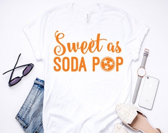Sweet as Soda Pop | T-Shirt | Tee Shirt | Tennessee | East Tennessee | Knoxville | TN Vols | Go Vols | Rocky Top