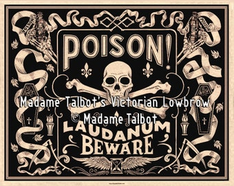 Madame Talbot's Victorian Lowbrow Laudanum Skull Crossbones Medicine Poison Label Poster