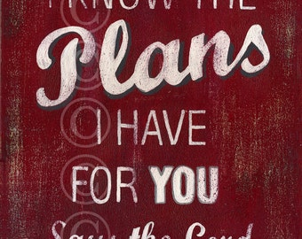 I Know The Plans I Have For You Says The Lord - Red Retro Style Word Art
