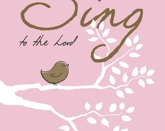 Christian Art - SING to the Lord - pink and brown word art