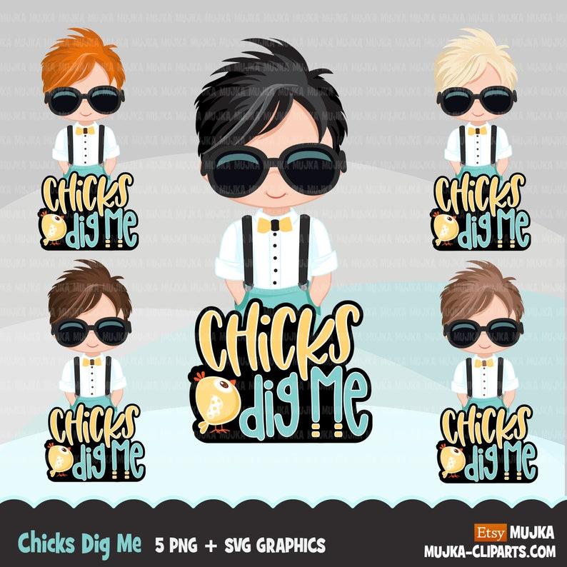 Chicks Dig me Sublimation Designs digital download Easter  sublimation designs t-shirt graphics Little boys with sunglasses