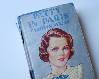 1907 edition - Patty in Paris - by Carolyn Wells