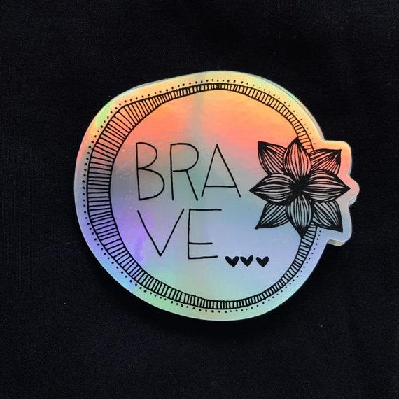 BRAVE sticker