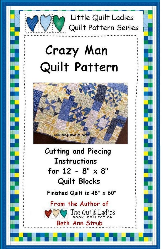 Pdf Crazy Man Quilt 12 Quilt Patterns And How To
