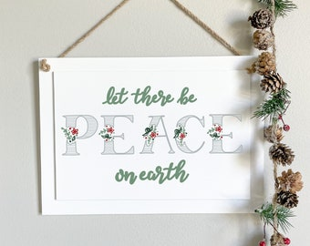 Let There Be Peace On Earth Wooden Hanging Sign, Calligraphy Wood Sign, Handlettered Christmas Decor, Christmas Wall Art