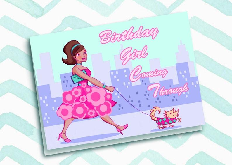 Birthday Girl Coming Through image 0
