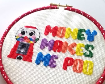 Cross Stitch Hoop-Money Makes Me Poo-6 inch 15cm-Gumball Machine-Bathroom Decor-Ready to Hang-Poop Craft-Gag Gift-Wall Art-Hoop Frame-Cute