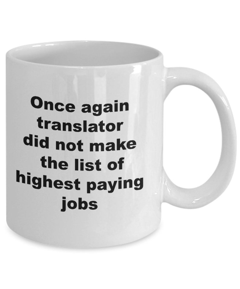 Funny Translator Mug Gift For Translator Funny Translator Gift Translating Gift