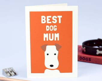 Best Dog Mum - Mother's Day Card - Birthday Card for Mum - Thanks Mum Card - Card from Dog