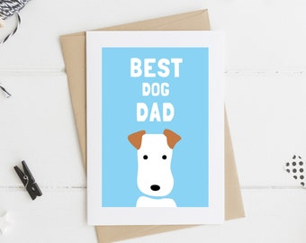 Best Dog Dad Card - Father's Day Card - Terrier Father's Day Card -  Dog Dad - Dad Card