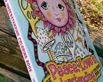The Peace Love And Understanding Coloring Book Singleton Hippie Art Signed Copy Trippy Pages Posters Hippy