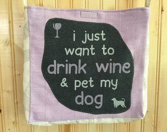 Wine and dog tshirt bag