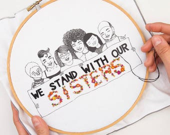 We Stand With Our Sisters Embroidery Kit - 25% of proceeds donated to She Should Run