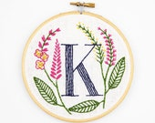 K is for Knotweed, Floral Monogram Embroidery Kit - Personalized Gift, DIY