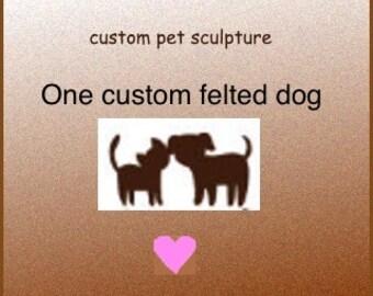 Custom felted dog pet memorial sculpture