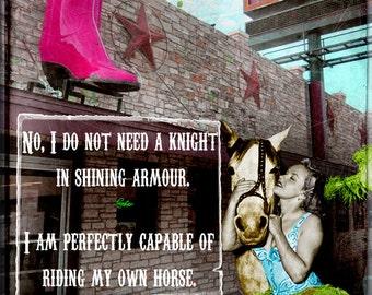 Art Print, Cowgirl, Austin, Austin Art, Texas, Texas, Horse, Horse Art, Inspirational, Motivational, Sassy, Collage Art, Digital Art, Gift