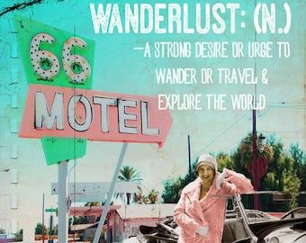 Art Print, Collage Art, Gypsy, Wanderlust, Travel, Route66, Digital Art, Gift, Quote Art