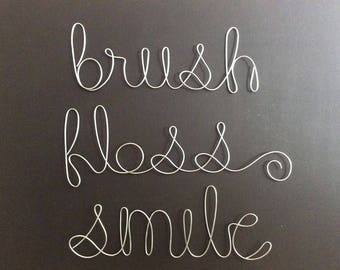 """Brush Floss Smile- 4"""" Wire Word Sculptures- SILVER"""
