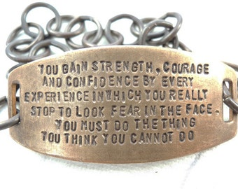 You must do the Things you Cannot Do - Hand Stamped quote bracelet, Eleanor Roosevelt Quote Jewelry