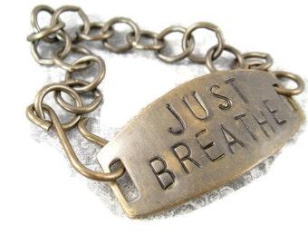 Just Breathe hand stamped brass metal bracelet