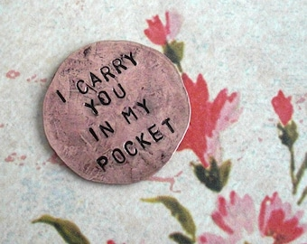 Penny Charm for your Pocket. 1 Coin, includes 6 words. Copper worry stone. Hammered money coin charm nickel w/custom date, name hand-stamped