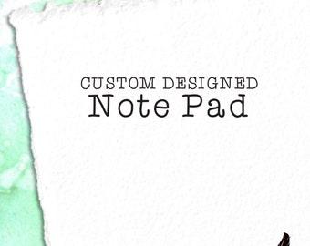 Custom Notepad, 5x7