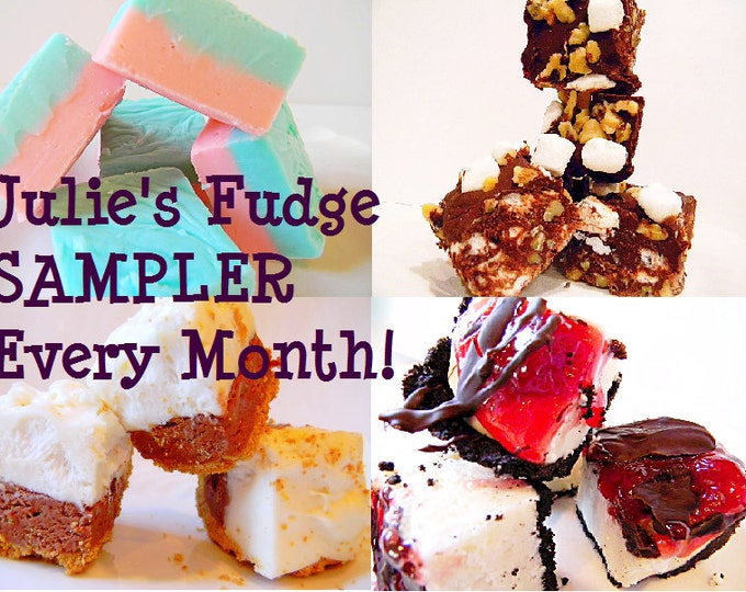 Julie's Fudge SAMPLER of the Month - One pound, four flavors - YOU CHOOSE - 8 Months of Yumminess