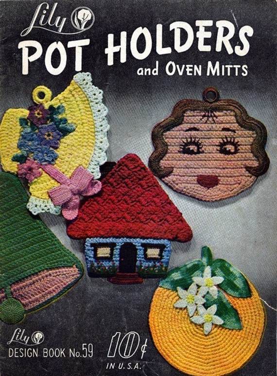 Vintage Pot Holders And Oven Mitts Crochet Pattern 16 Etsy