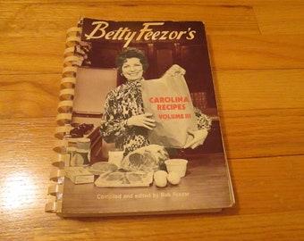 Vintage Betty Feezor's Carolina Recipes Vol 3 SC 1985 SIGNED 1st Ed. 2nd Printing