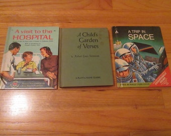 Lot of 3 Vintage Childrens Picture Books Garden of Verses 1961  A Visit to the Hospital  1958 Trip to Space 1968 HC