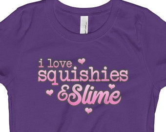 I Love Squishies and Slime with Hearts, Girl's T-Shirt