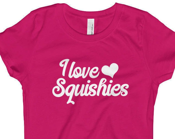 I Love Squishies, White Text, Lots of Color Options, Girl's T-Shirt